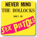 "Sex Pistols ""Never Mind the Bollocks, Here's the Sex Pistols"" (1977)"